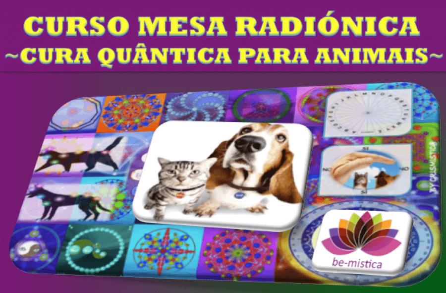CURSO DE MESA RADIÓNICA QUANTICA PETS - PRESENCIAL