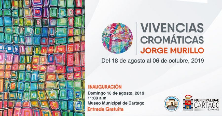 Vivencias cromáticas. Jorge Murillo.