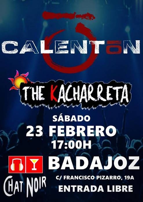 Calentón + The Kacharreta en sala Chatnoir, Badajoz