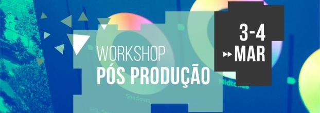 Workshop Pós-Produção