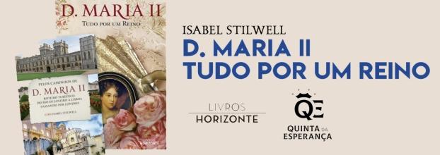 Apresentação do livro D. Maria II - Tudo Por Um Reino