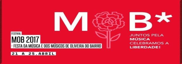 MOB 2017 - Festa da Música e dos Músicos de Oliveira do Bairro : Este baile entre a paisagem