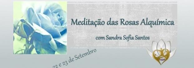 Meditação das Rosas com Sandra Sofia Santos
