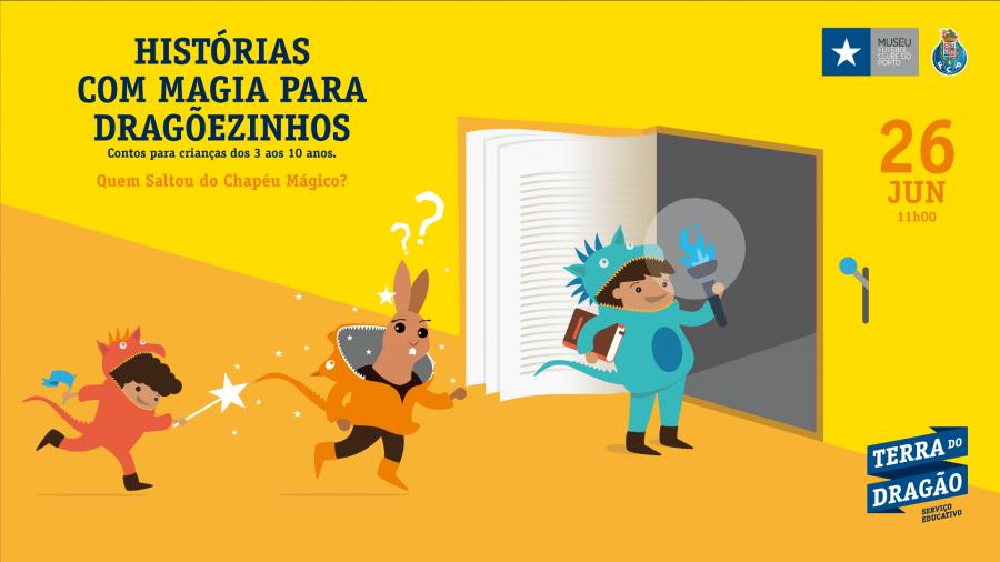 Histórias com Magia para Dragõezinhos – Quem Saltou do Chapéu Mágico?