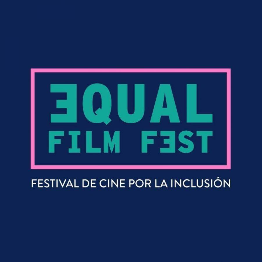 EQUAL Film Fest 2020. Festival Internacional de Cine por la Inclusión
