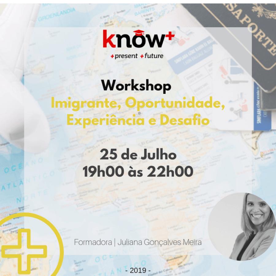 Workshop | Imigrante, Oportunidade, Experiência e Desafio