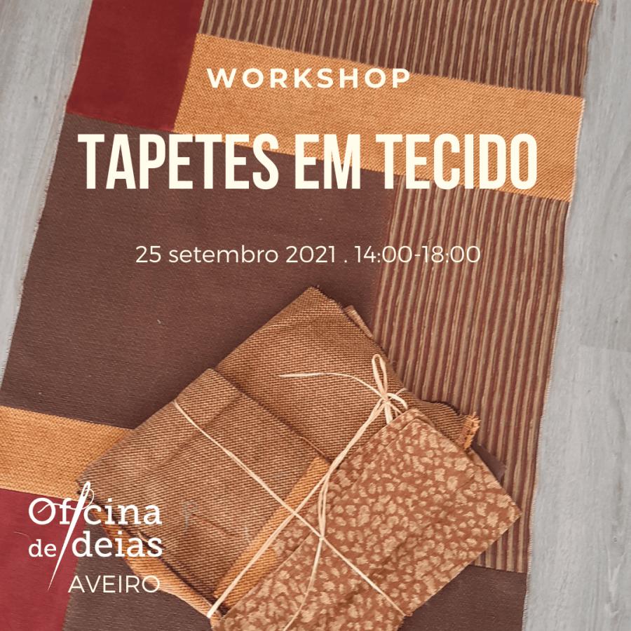 Workshop 'Tapetes em Tecido'