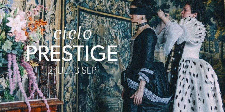 CINESUR | Ciclo 'Prestige'
