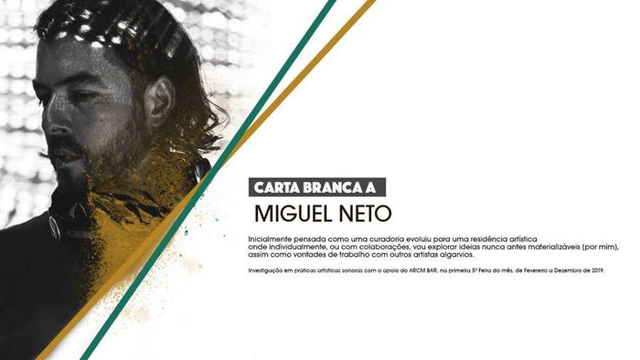 Carta Branca a Miguel Neto