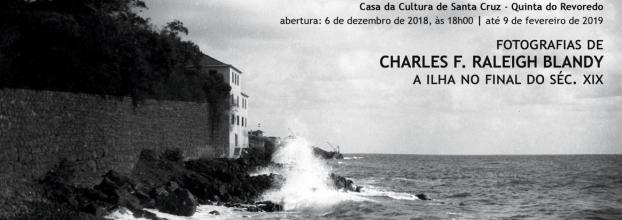 CHARLES F. RALEIGH BLANDY - 'A ilha no final do século XIX'