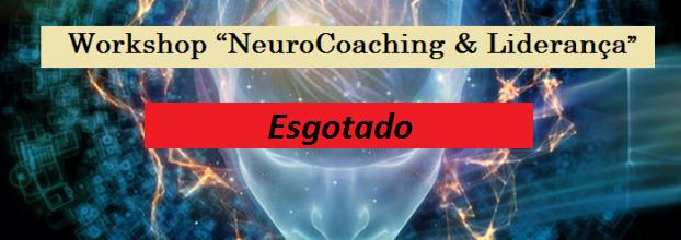 """""""NeuroCoaching & Liderança - Estratégias Auto-superação Mental e Emocional"""" [ESGOTADO]"""